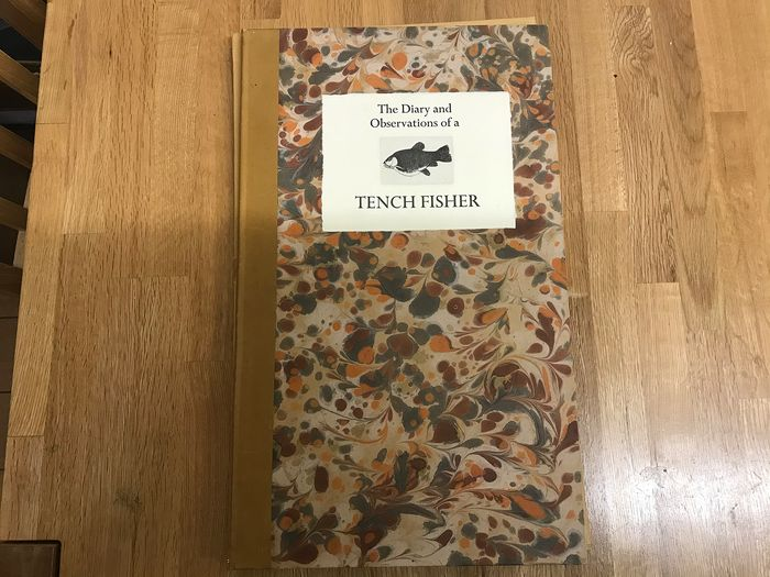 D.R. Wakefield, - The Diary and Observations of a Tench Fisher - 1981