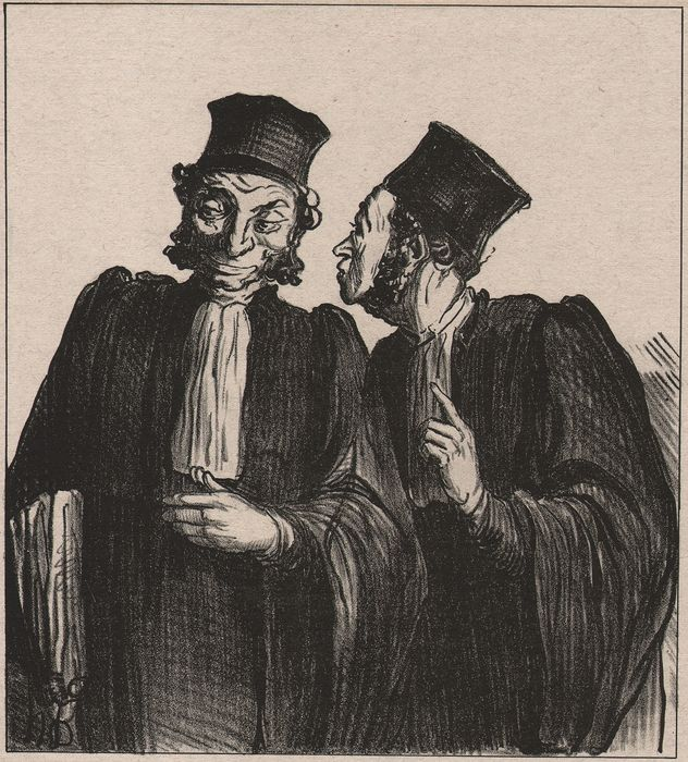 Honoré Daumier (1808 - 1879) - Les Gens de Justice - I wil  crash your client