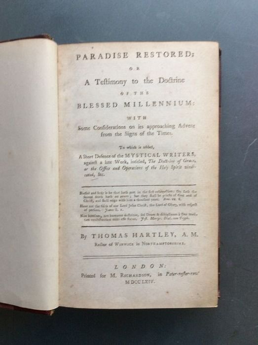 Thomas Hartley - Paradise Restored: or a Testimony to the Doctrine of the Blessed Millenium - 1764