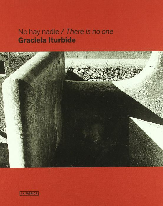 Graciela Itrubide  - No Hay Nadie / There Is No-one - 2011