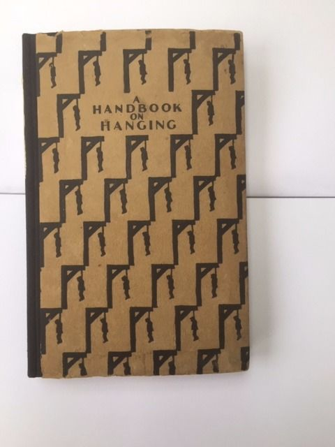 Charles Duff - A Handbook on Hanging - 1928