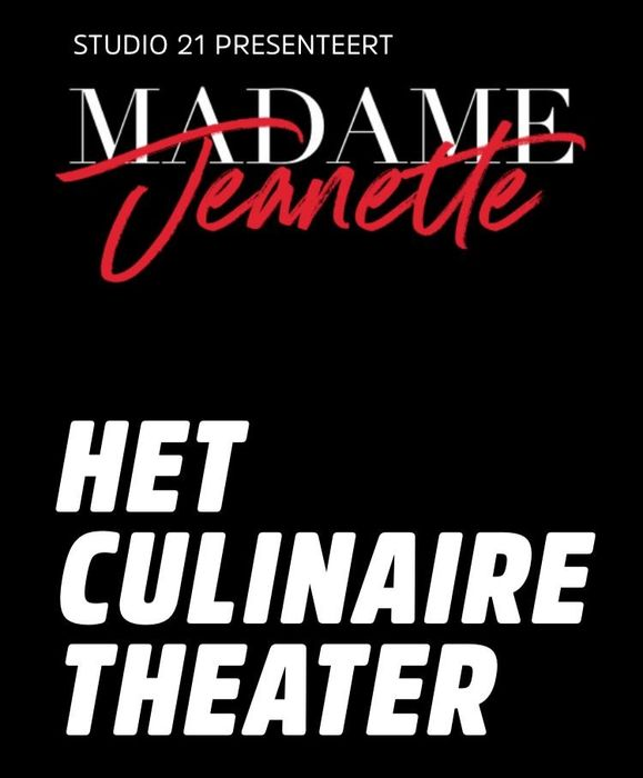 2 tickets Musical Madame Jeanette - Dinnershow!!