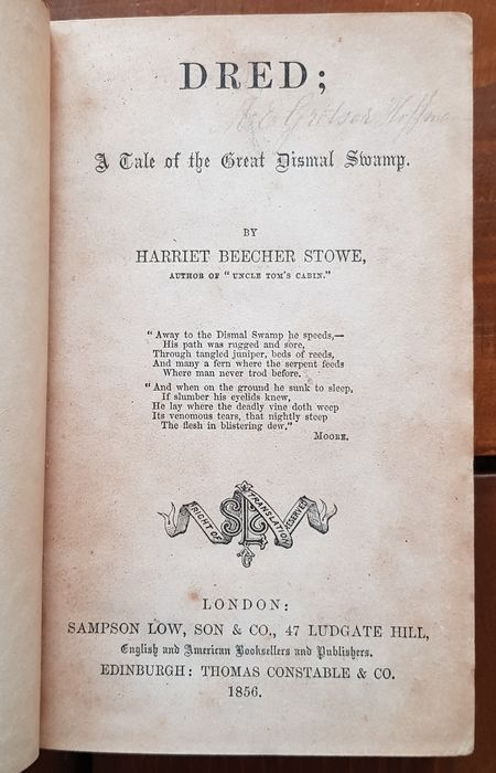 Harriet Beecher Stowe - Dred; a tale of the great dismal swamp - 1856