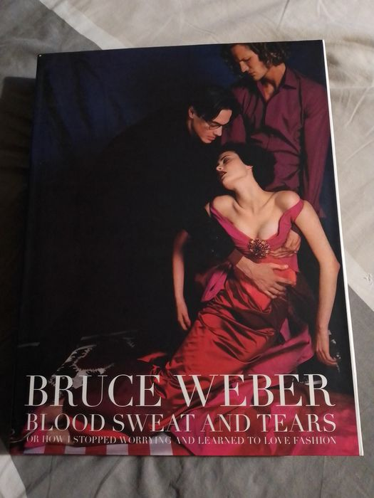 Bruce Weber - Blood Sweat and Tears - 2005