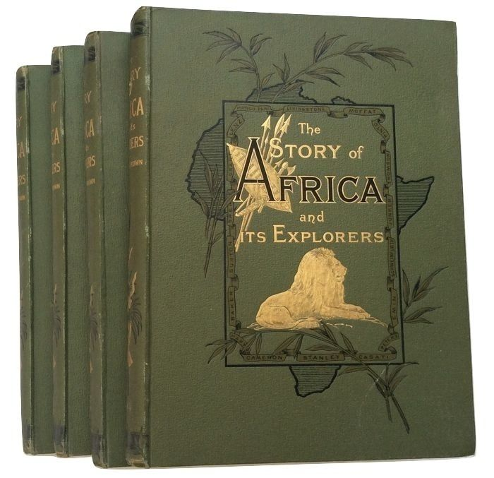 Robert Brown - The Story of Africa and its Explorers - 1893
