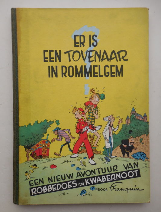 Robbedoes en Kwabbernoot 2 - Er is een tovenaar in Rommelgem ? - Softcover - First edition - (1951)