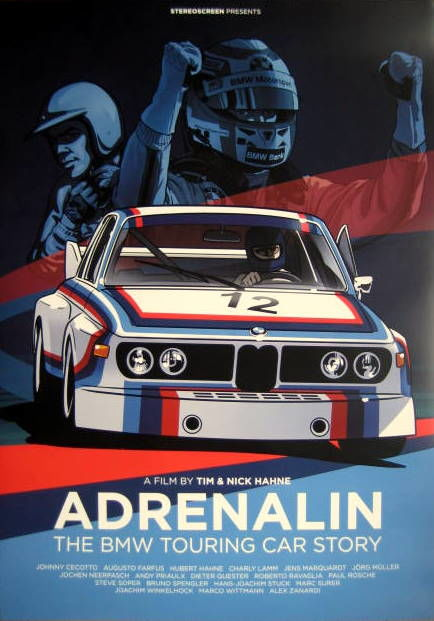 "Film Poster -  ""Adrenalin"" The BMW Touring Car Story - A Film by Tim & Nick Hahne"