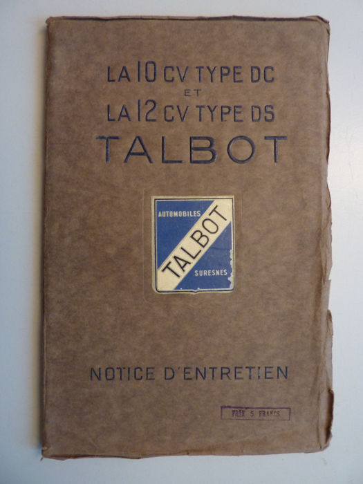 Brochures / catalogues - Instruction Book - TALBOT 10 CV type DC and 12 CV Type DS - 1930 (1 items)