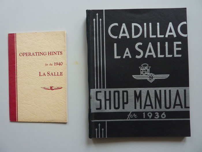 Brochures / catalogues - Cadillac La Salle Shop Manual for 1936 - Operating hints for the 1940 La Salle - 1936-1939 (2 items)