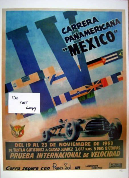 "Rare Raceprint - Carrera Panamericana ""Mexico"" border-to-border 1953"