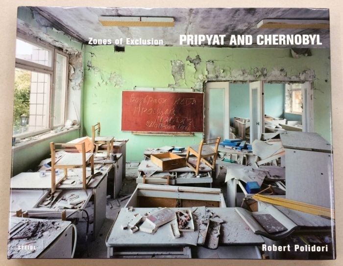 Robert Polidori - Zones of Exclusion: Pripyat and Chernobyl - 2003