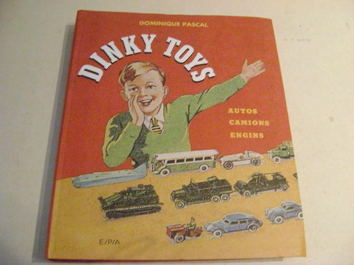 "Dinky Toys Autos - Camions - Engins de A a Z - 22,5 x 25,5 cm Catalogue 1,7 kg - 447 pages / p. A partir de 1934 ""LA"" bible du collectionneur!"