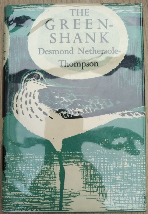 Desmond Nethersole-Thompson / Ian Newton - New Naturalist Special Volume no 5; The Greenshank and 55; Finches - 1951/1972