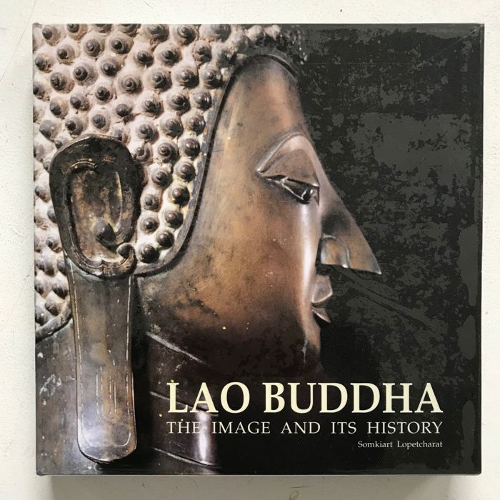 Boek - Papier - Lao Buddha - The Image and its History - Thailand - 2001