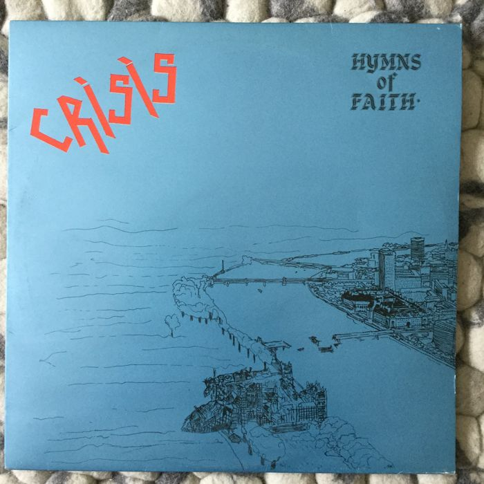 """Wire """"Chairs missing"""" & Crisis """"Hymns of faith"""" - UK Punk"""