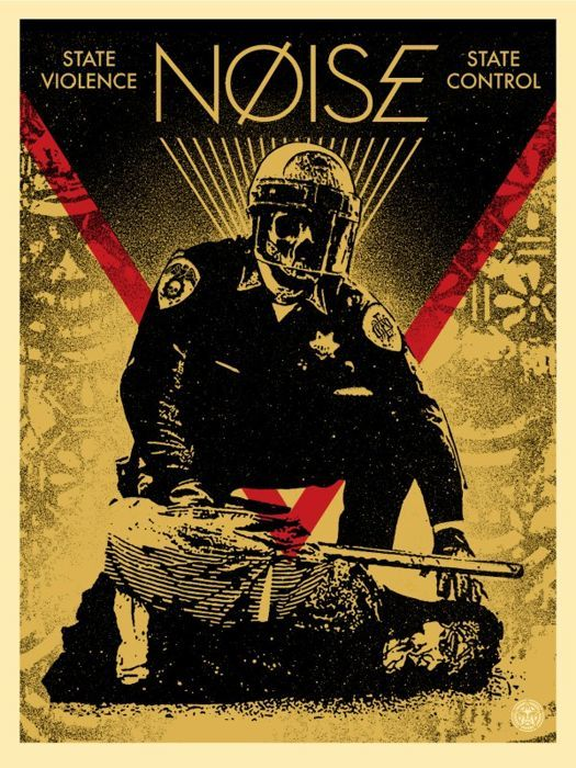 Shepard Fairey (OBEY) - Noise State Violence State Control