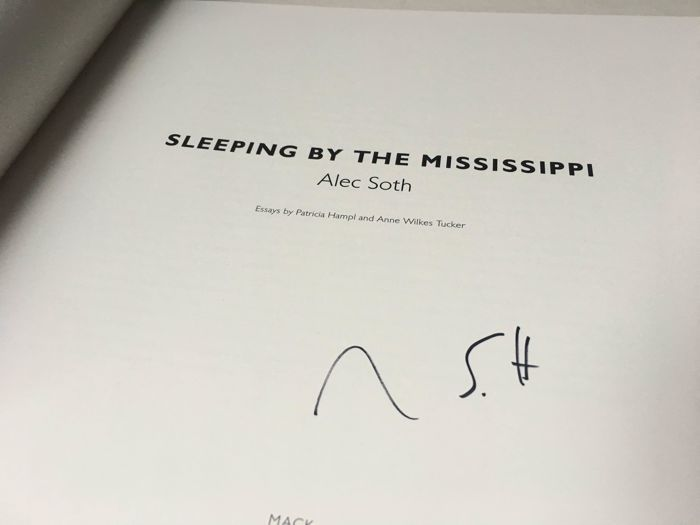 Signed; Alec Soth - Sleeping by the Mississippi - 2017