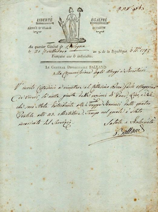 General Antoine Balland - Autograph; Letter about Delivering Food to French Troops, from Bologna - 1797