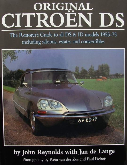 Libros - Original Citroën DS - The Restorer's Guide to all DS & ID models - 1955-1975