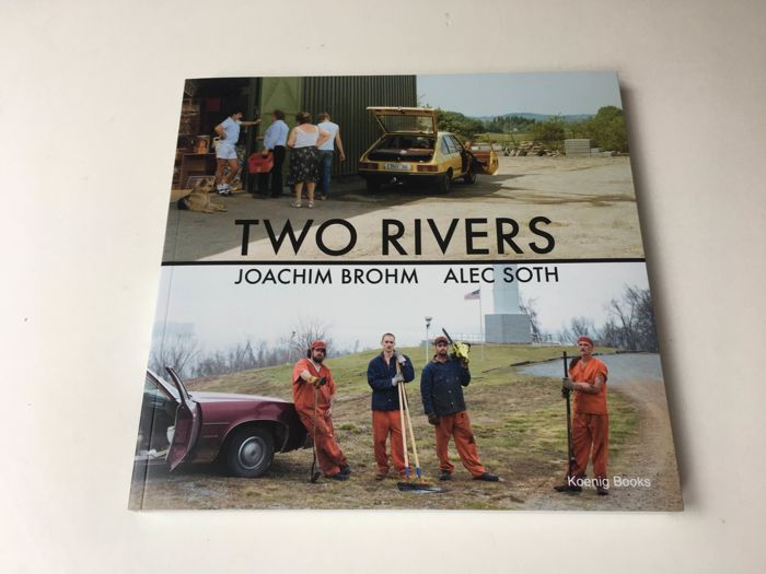 Signed; Alec Soth, Joachim Brohm - Two Rivers. Joachim Brohm Fotografien 1979-2019. Alec Soth Photographs 1999-2014 - 2019