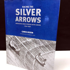 Boeken - Racing the Silver Arrows: Mercedes Benz vs Auto Union 1934-1939 (signed) - 1997