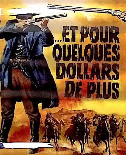 Clint Eastwood - Sergio Leone - For a Few Dollars More (1965