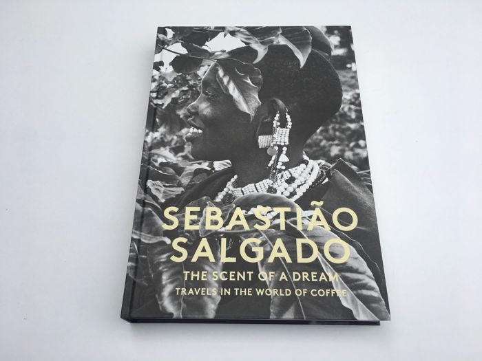 Sebastião Salgado - The scent of a dream. Travels in the world of coffee - 2015