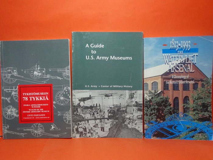 5 Army books. Finnish Artillery Museum. A guide to U.S. Army museums. The Watervliet Arsenal for sale