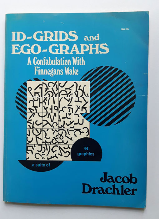 Jacob Drachler - Finnegans Wake, Id-Grids and Ego-Graphs - 1978