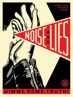 Shepard Fairey (OBEY) - Noise & Lies (Black and Red)