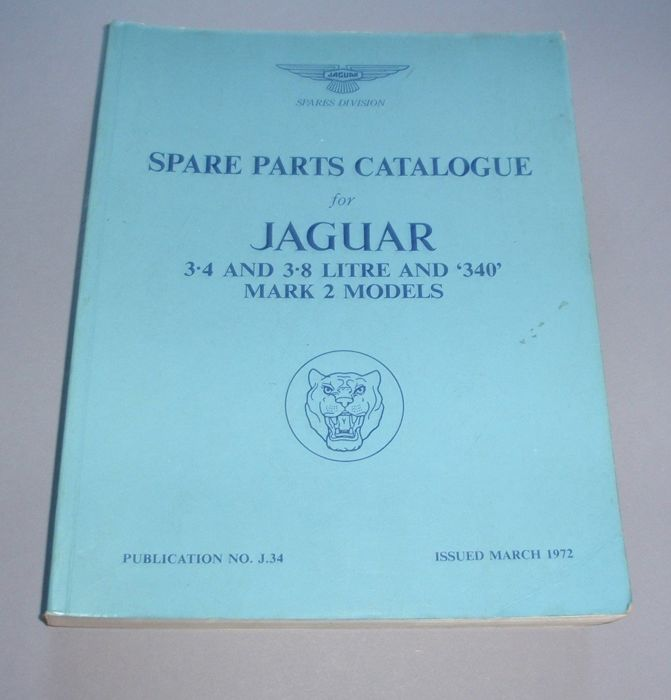 Brochures / catalogues - Jaguar - Spare Parts List 3.4 - 3.8 - 340 models MK II - 1972