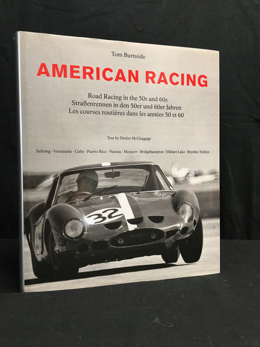 Boeken - American Racing: Road Racing in the 50s and 60s, Tom Burnside - (signed) Denise McCluggage - 1996