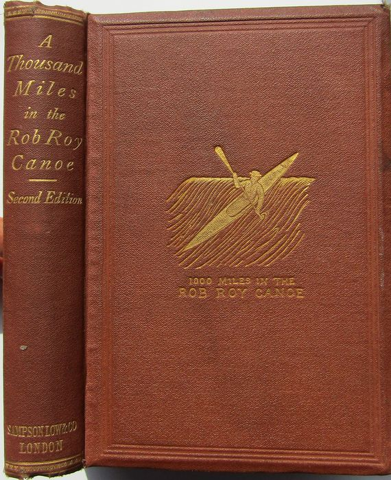 J. MacGregor - A Thousand Miles in the Rob Roy Canoe on Rivers and Lakes of Europe - 1866