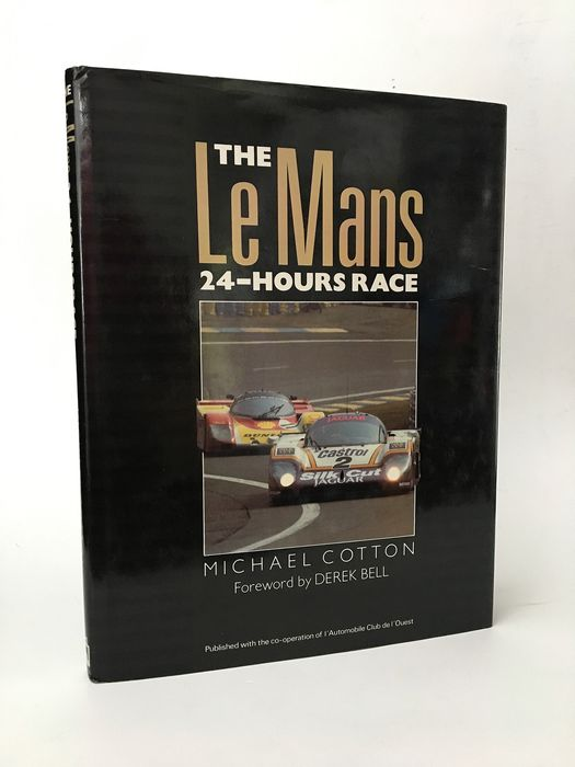 Libros - ACO Automobile Club de l'Ouest - (multi-signed), The Le Mans 24 Hours Race, Michael Cotton - 1989