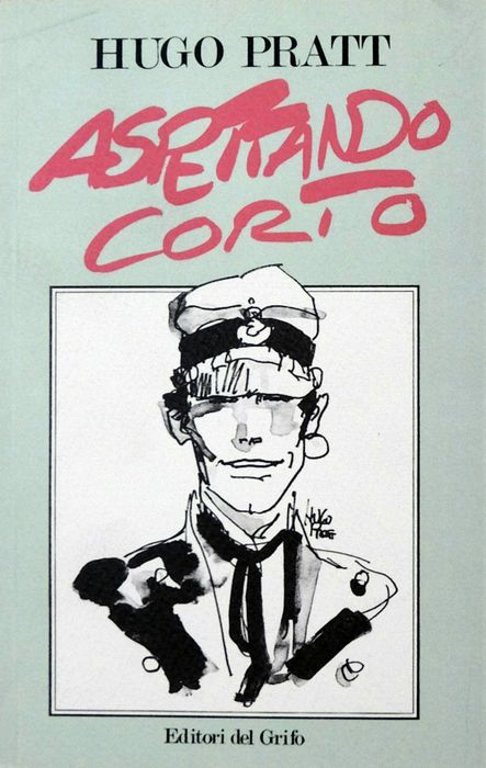 "Corto Maltese - Artbook ""Aspettando Corto"". - Softcover - First edition - (1987)"