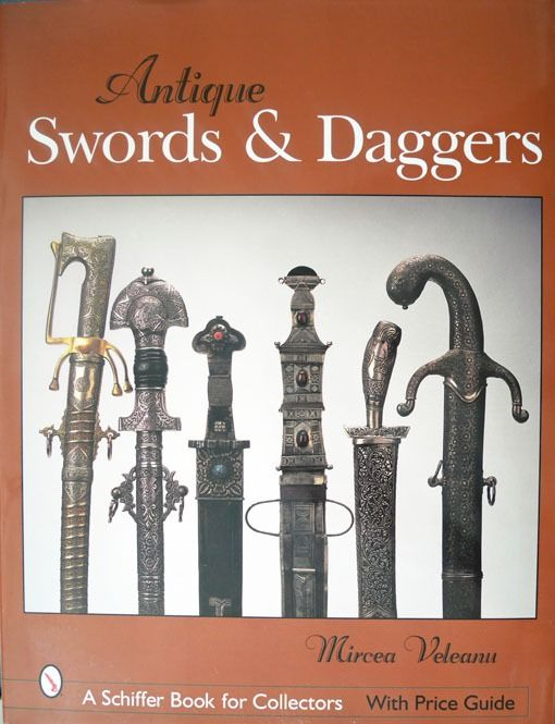 Mircea Veleanu - Antique swords & daggers - 2003
