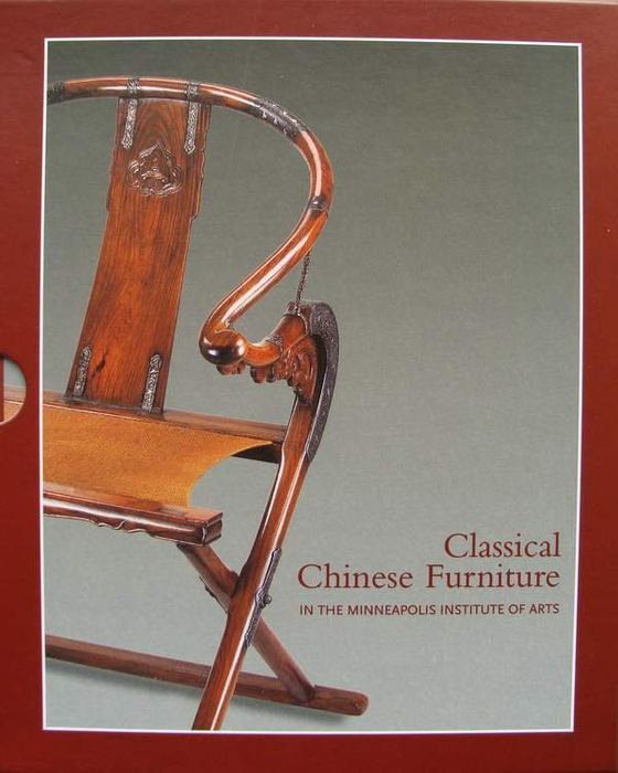 Book : Classical Chinese Furniture in The Minneapolis Institute of Arts - . - China - late Ming and early Qing periods