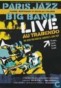 Le Trabendo - Paris Jazz Big Band Live