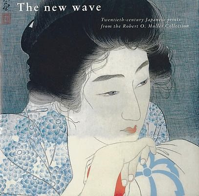 Buch - Japanse prints: The new wave. Twentieth-century Japanese prints from the Robert O. Muller Coll - 1993