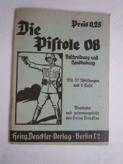 "Germany - Offered is a small book titled ""Die Pistole 08"""