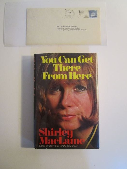 Shirley Maclaine - You can get there from here (signed)  + letter (typescript), signed - 1975