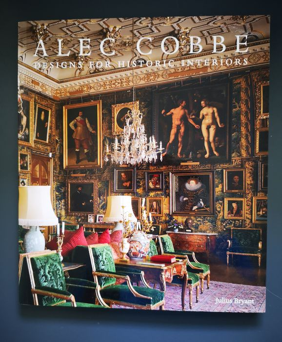 Julius Bryant - Alec Cobbe : Designs for Historic Interiors - 2013