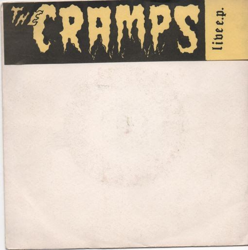 "the Cramps - The Cramps Live E.P.'s - Multiple titles - Limited edition, Vinyl, 7"", EP - 1980/1980"