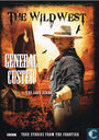 The Wild West - General Custer