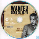 DVD / Video / Blu-ray - DVD - Wanted Dead or Alive seizoen 1, volume 3, disc 2