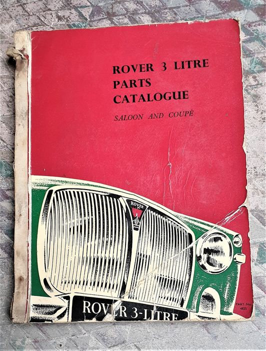 Bücher - Rover 3 litre Saloon and Coupe - Parts Catalog 1967 & Workshop Manual 1966. - 1966