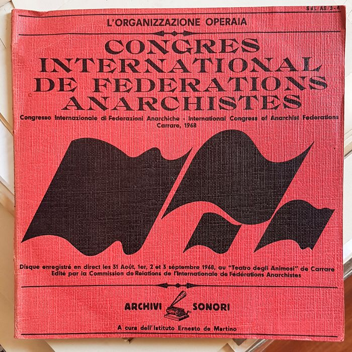 L'organizzazione operaia - Congres international de fédérations anarchistes carrare 1968 (double lp gatefold) - 2xLP Album (double album) - 1968