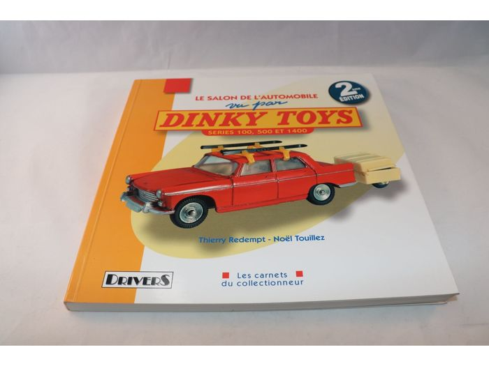 Dinky Toys - 1:43 - Le Salon De L'Automobile vu par Dinky Toys - Fascinating book about the 100, 500 and 1400 series of the Dinky Toys collection