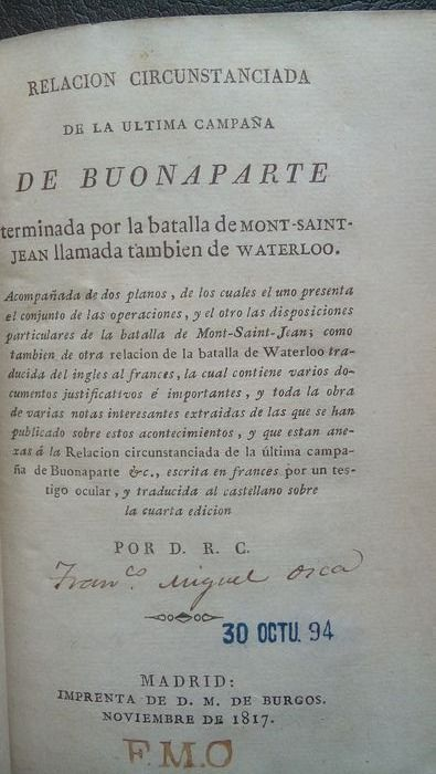 Spain - Relationship of the last Buonaparte Campaign - Waterloo - Book - 1817