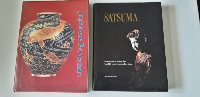 "Books on Japanese ceramics (2) - Paper - ""Satsuma: ""Masterpieces from the World's Important Collections"" and ""Japanese Porcelain"" - England - 1991"
